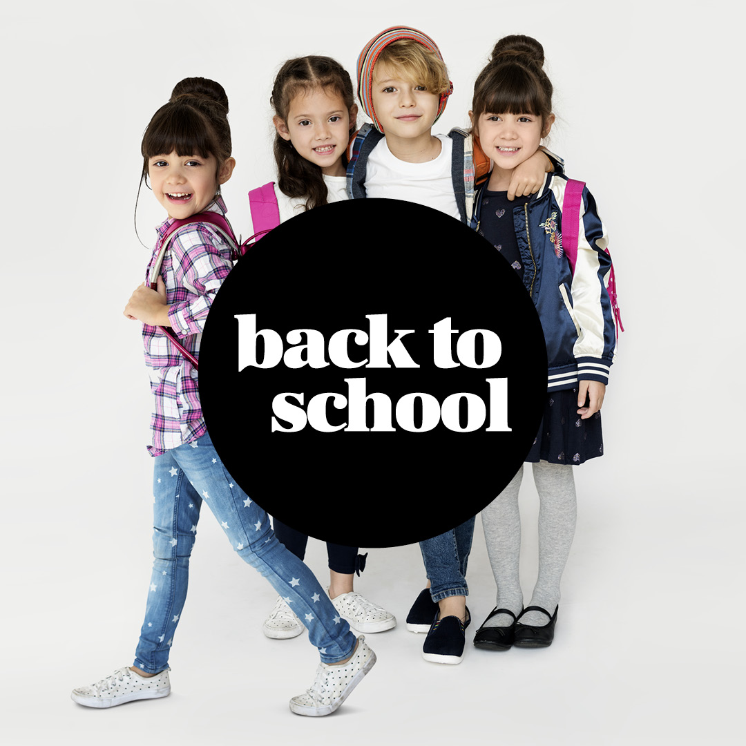 BACK TO SCHOOL | 25 AUG - 7 SEPT