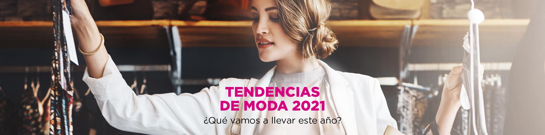 TENDENCIAS DE MODA QUE LLEVAREMOS EN 2021