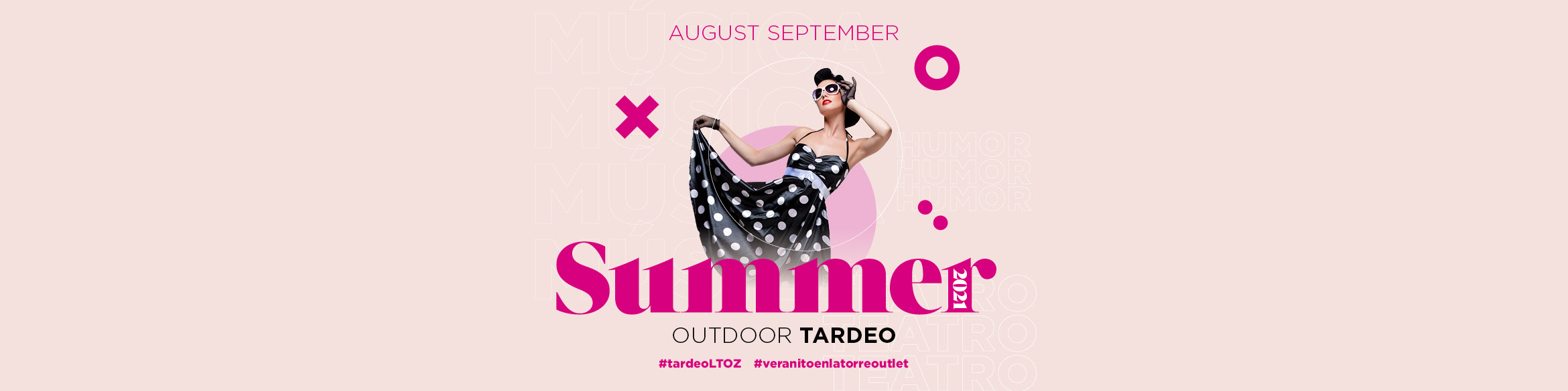 """All the programming for the """"TARDEOS"""" of August and September at La Torre Outlet Zaragoza"""